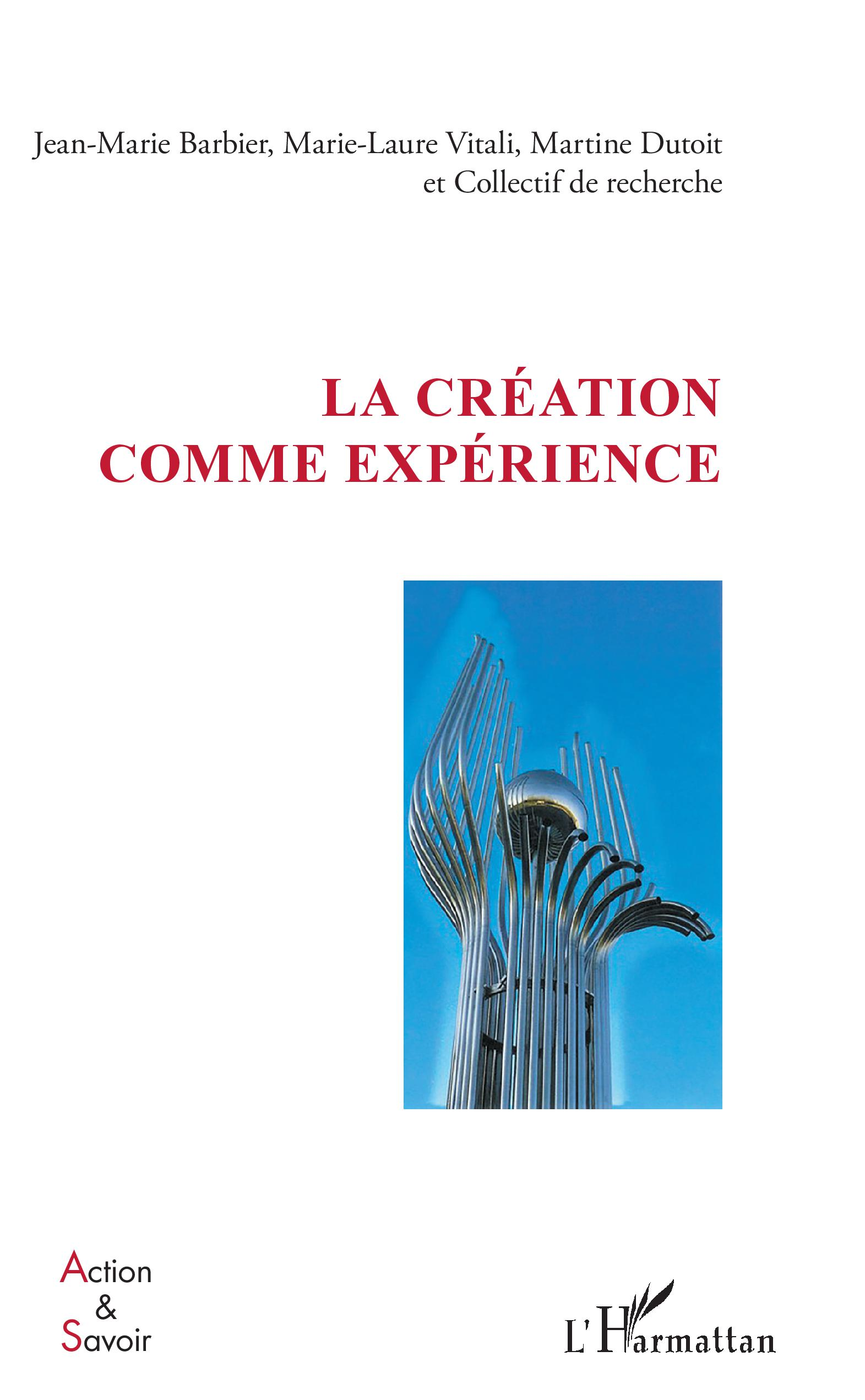LA CREATION COMME EXPERIENCE