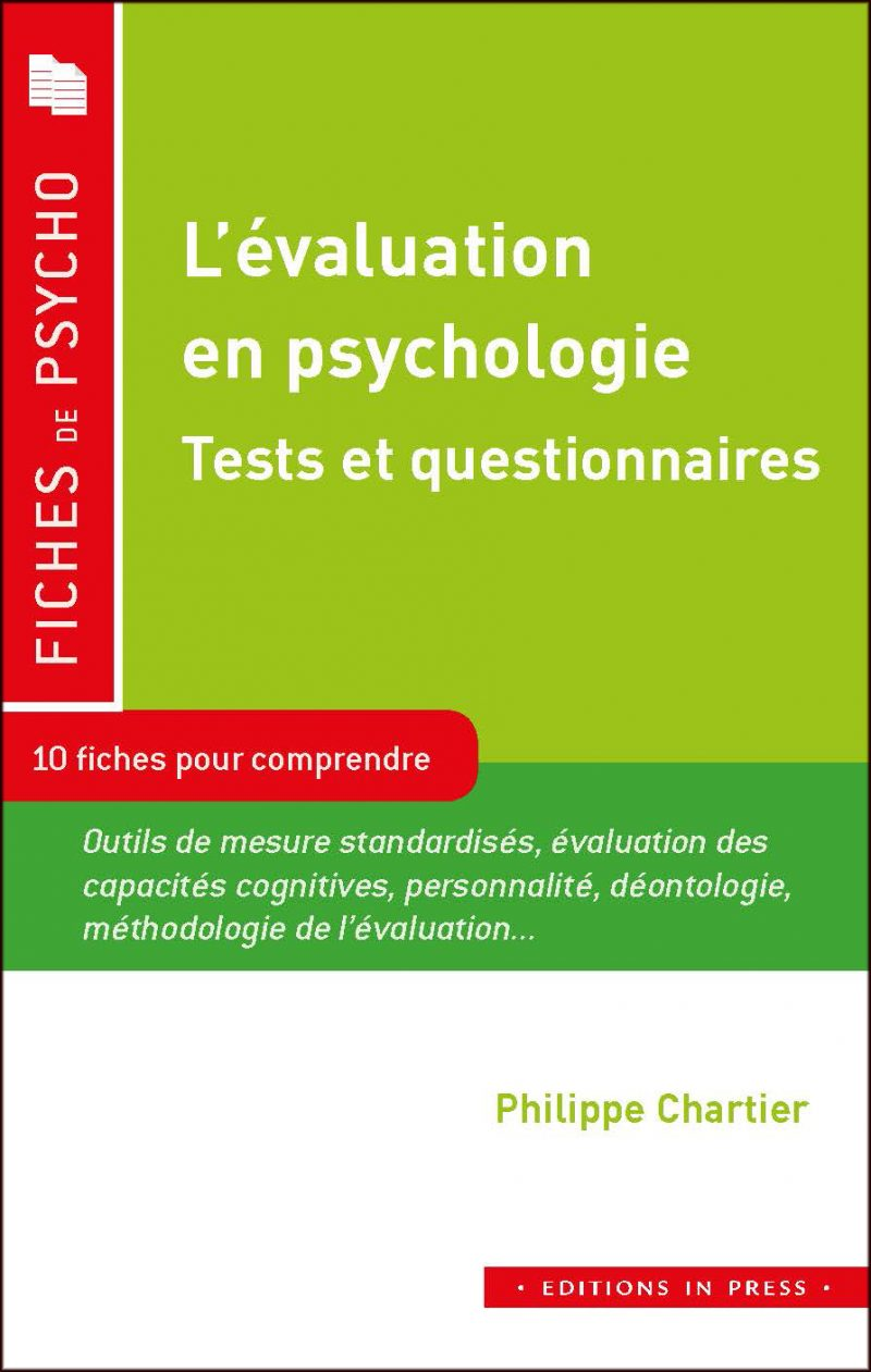 L'évaluation en psychologie Tests et questionnaires